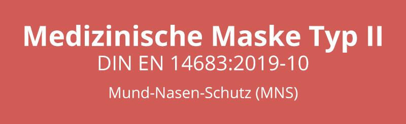 Einsatzzwecke Medizinische Maske Typ II Made in Germany