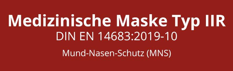 Einsatzzwecke Medizinische Maske Typ IIR Made in Germany
