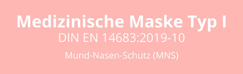 Einsatzzwecke Medizinische Maske Typ I Made in Germany